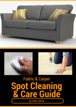 Fabric & Carpet Spot Cleaning Guide