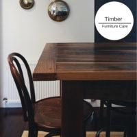 Timber Furniture Care